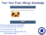 Test Your Food Allergy Knowledge: Do You Know Answers to These Common Food Allergy Questions?